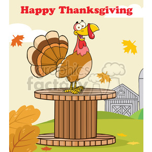 happy thanksgiving greeting with turkey bird on a giant spool in a barnyard vector illustration with background and text clipart. Commercial use image # 400069