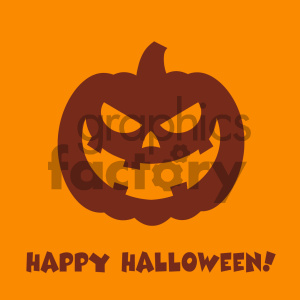 Evil Halloween Pumpkin Cartoon Emoji Face Character Vector Illustration Flat Design Style With Background And Text Happy Halloween_2 clipart. Royalty-free image # 403948