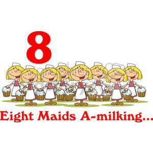 On the 8th day of Christmas my true love gave to me Eight Maids A milking clipart. Commercial use image # 377867