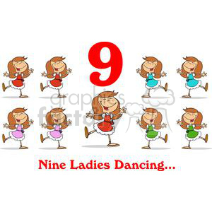 On the 9th day of Christmas my true love gave to me Nine Ladies Dancing clipart. Royalty-free image # 377872