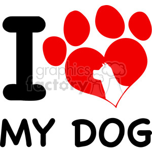 Royalty Free RF Clipart Illustration I Love My Dog Text With Red Heart Paw Print And Dog Head Silhouette clipart. Commercial use image # 395500