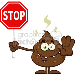 royalty free rf clipart illustration smiling poop cartoon mascot character gesturing and holding a stop sign vector illustration isolated on white clipart. Royalty-free image # 399224