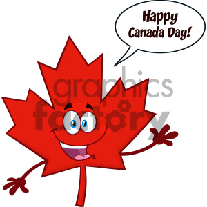 Happy Canadian Red Maple Leaf Cartoon Mascot Character Waving For Greeting With Speech Bubble And Text Happy Canada Day