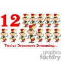 On the 12th day of Christmas my true love gave to me Twelve Drummers Drumming