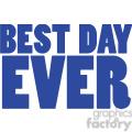 best day ever vector vector clip art image