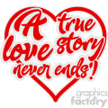 a true love story never ends vector svg cut file  gif, png, jpg, eps, svg, pdf