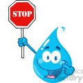 12860 RF Clipart Illustration Happy Water Drop Character Holding A Stop Sign