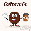illustration happy coffee bean cartoon mascot character holding a coffee cup and gesturing ok vector illustration with text coffee to go and background