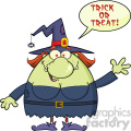 Ugly Witch Cartoon Mascot Character Waving With Speech Bubble And Text Trick Or Treat Vector