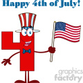 Patriotic Red Number Four Cartoon Mascot Character Wearing A USA Hat And Waving An American Flag With Text Happy 4 Of July