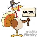 Happy Turkey With Pilgrim Hat Holding A Eat Pork Sign