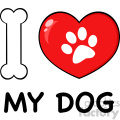 10716 Royalty Free RF Clipart I Love My Dog With Bone And Red Heart With Paw Print Logo Design Vector Illustration