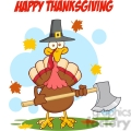6896_Royalty_Free_Clip_Art_Happy_Thanksgiving_Greeting_With_Turkey_With_Pilgram_Hat_And_Axe