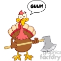 6891_Royalty_Free_Clip_Art_Turkey_With_Axe_And_With_Speech_Bubble