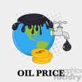 royalty free rf clipart illustration oil pouring over earth with faucet and petroleum drop design vector illustration with background and text oil price gif, png, jpg, eps, svg, pdf