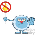 Grumpy Yeti Cartoon Mascot Character Gesturing And Holding A No Fire Sign Vector