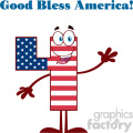 Happy Patriotic Number Four In American Flag Cartoon Mascot Character Waving For Greeting And Text Good Bless America