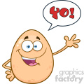 10960 Royalty Free RF Clipart Happy Egg Cartoon Mascot Character Waving For Greeting With Speech Bubble And Text Yo! Vector Illustration
