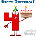 Funny Red Number Four Cartoon Mascot Character Holding Up A Birthday Cake With Text Happy Birthday