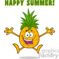 Happy Pineapple Fruit With Green Leafs Cartoon Mascot Character With Open Arms Jumping With Text Happy Summer