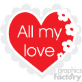all my love heart svg cut files vector valentines die cuts clip art