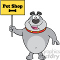 Royalty Free RF Clipart Illustration Happy Gray Bulldog Cartoon Mascot Character Holding A Sign With Text Pet Shop Vector Illustration Isolated On White Background