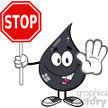 royalty free rf clipart illustration smiling petroleum or oil drop cartoon character holding a stop sign vector illustration isolated on white background gif, png, jpg, eps, svg, pdf