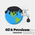 royalty free rf clipart illustration oil pouring over earth with faucet and petroleum drop design vector illustration with background and text