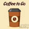 illustration coffee cup cartoon vector illustration vector illustration with text coffee to go and background